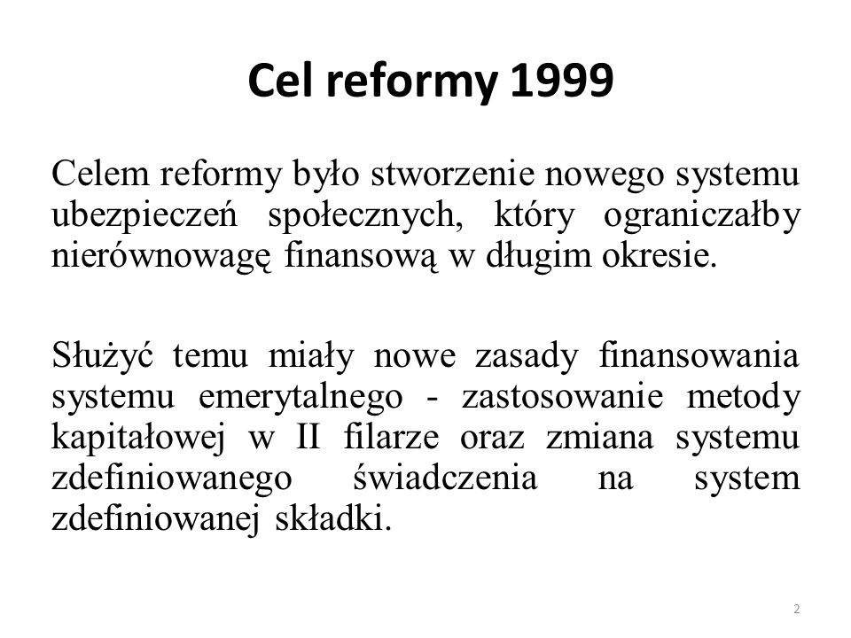 Cel reformy 1999