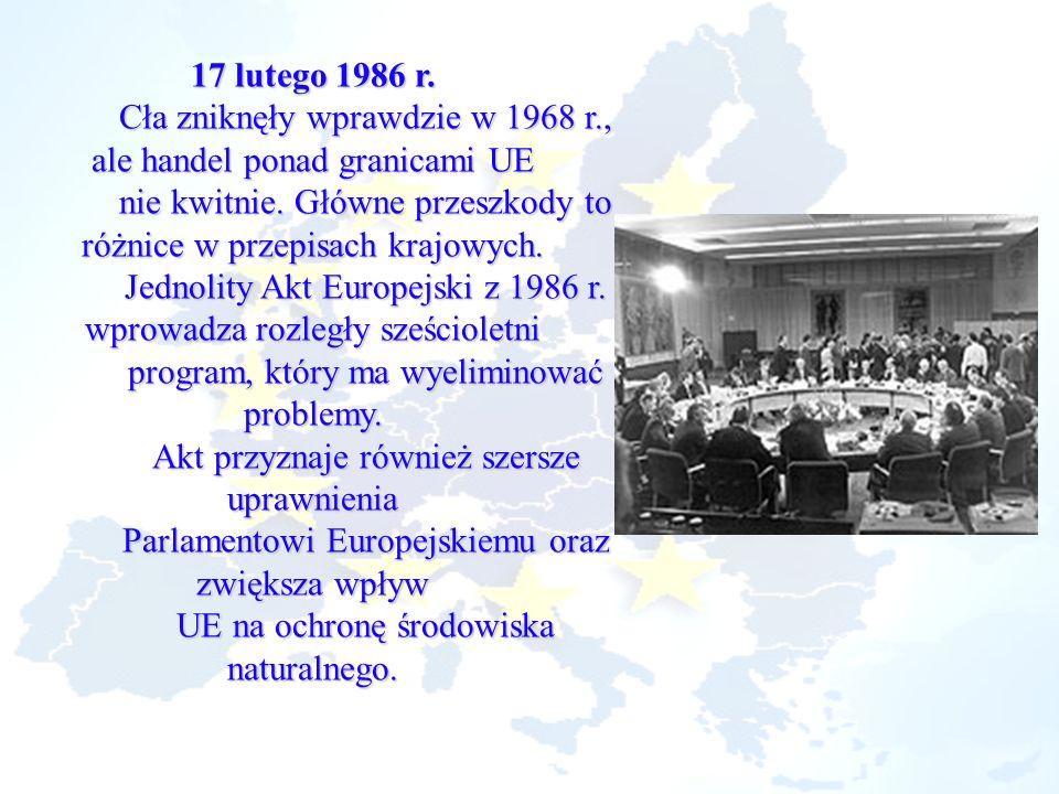 Cła zniknęły wprawdzie w 1968 r., ale handel ponad granicami UE