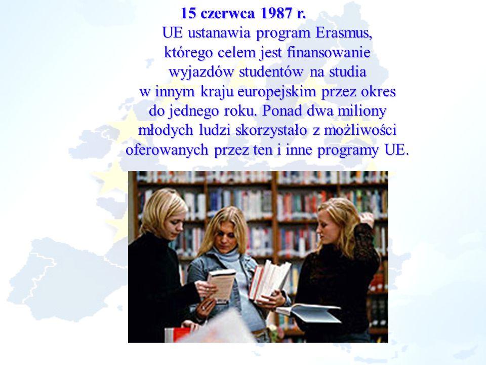 UE ustanawia program Erasmus, którego celem jest finansowanie