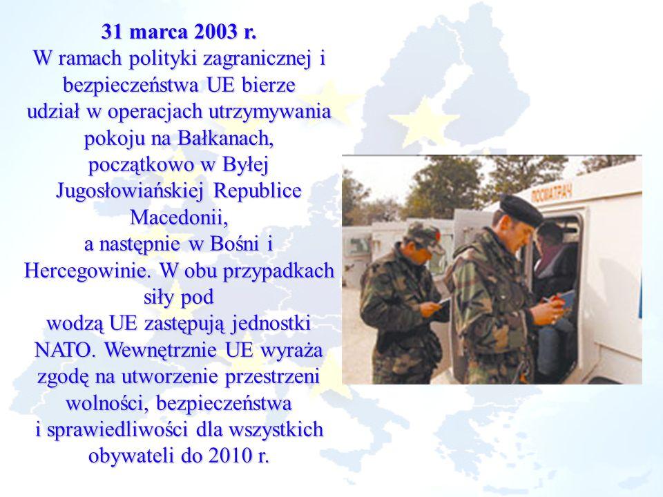 W ramach polityki zagranicznej i bezpieczeństwa UE bierze