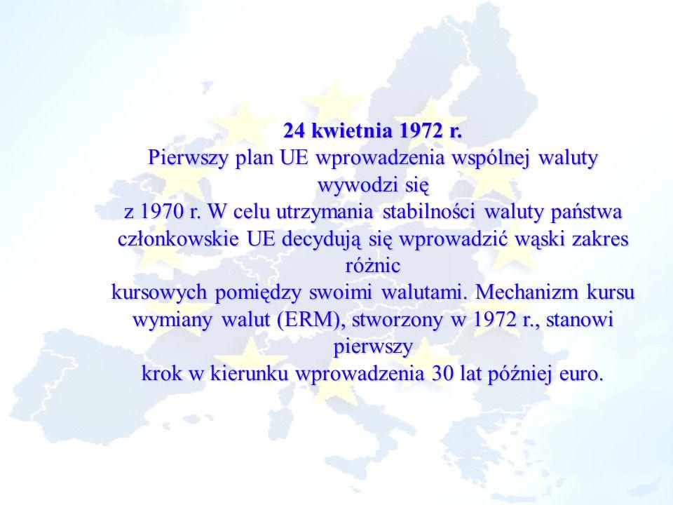 Pierwszy plan UE wprowadzenia wspólnej waluty wywodzi się