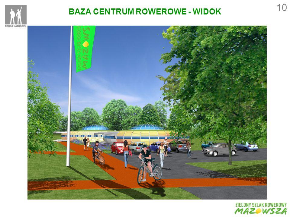 BAZA CENTRUM ROWEROWE - WIDOK