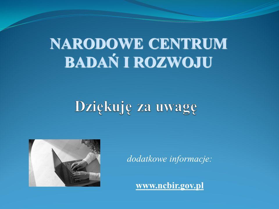 dodatkowe informacje: www.ncbir.gov.pl