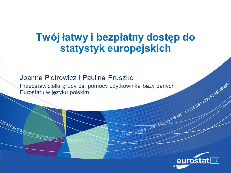 Twój łatwy i bezpłatny dostęp do statystyk europejskich