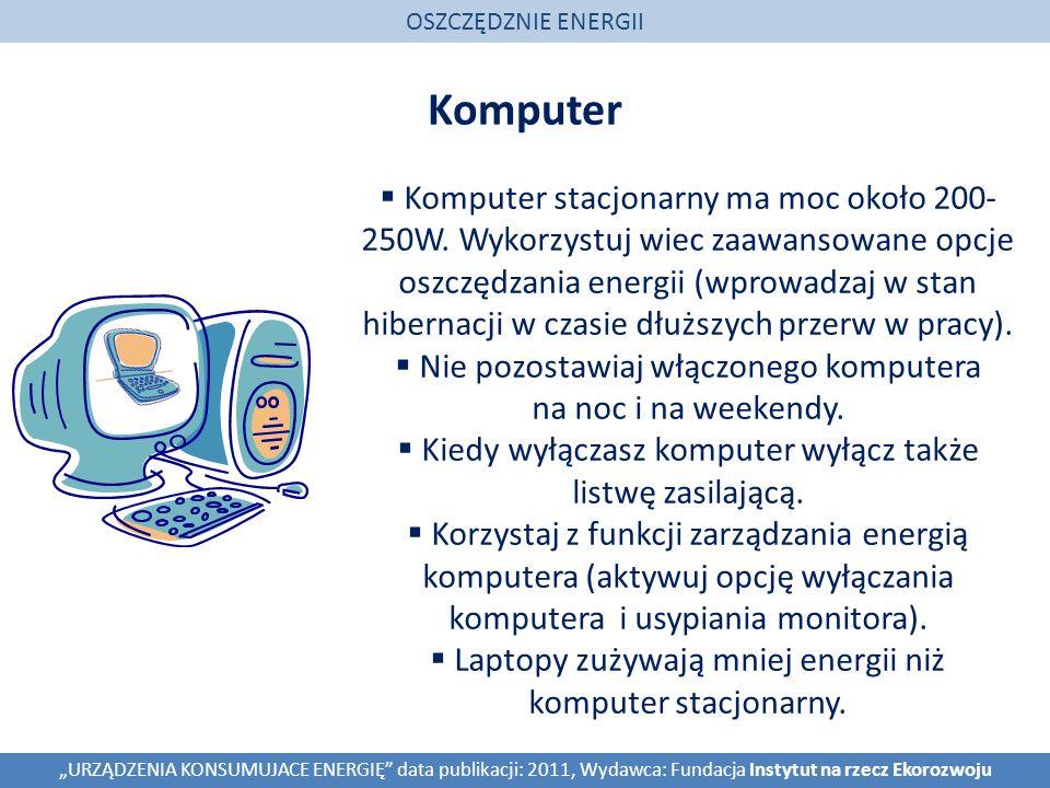 OSZCZĘDZNIE ENERGII Komputer.
