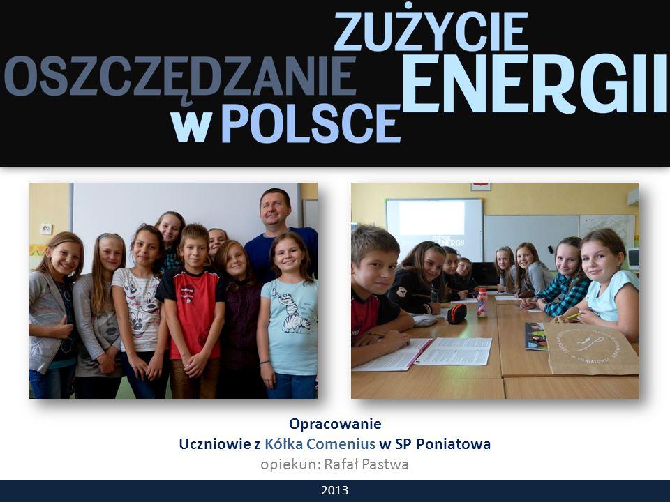 Opracowanie Uczniowie z Kółka Comenius w SP Poniatowa opiekun: Rafał Pastwa