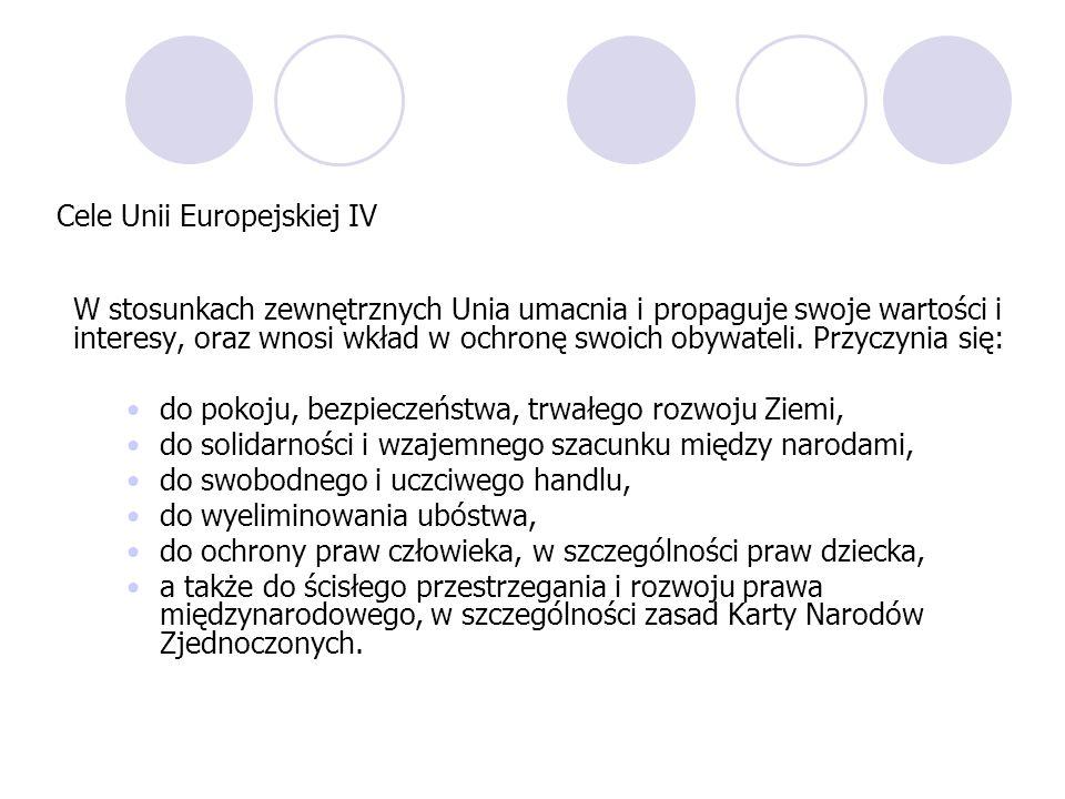 Cele Unii Europejskiej IV