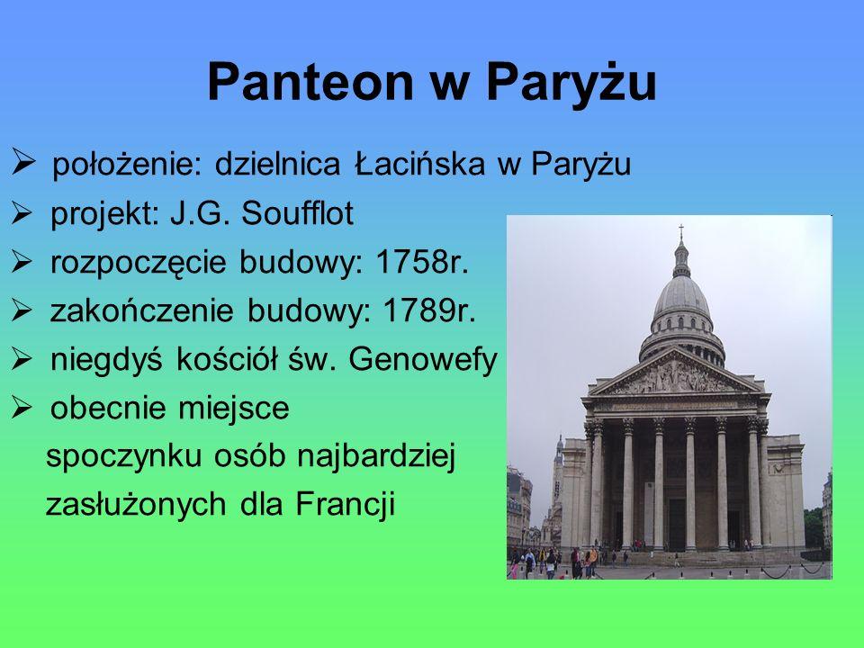 Panteon w Paryżu położenie: dzielnica Łacińska w Paryżu