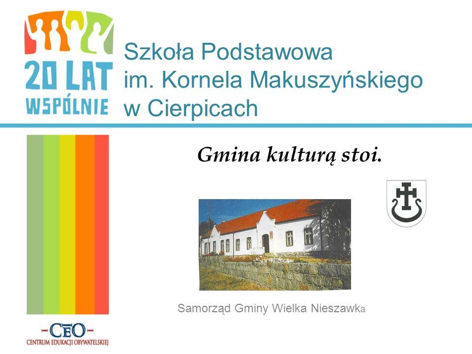 Szkoła Podstawowa im. Kornela Makuszyńskiego w Cierpicach