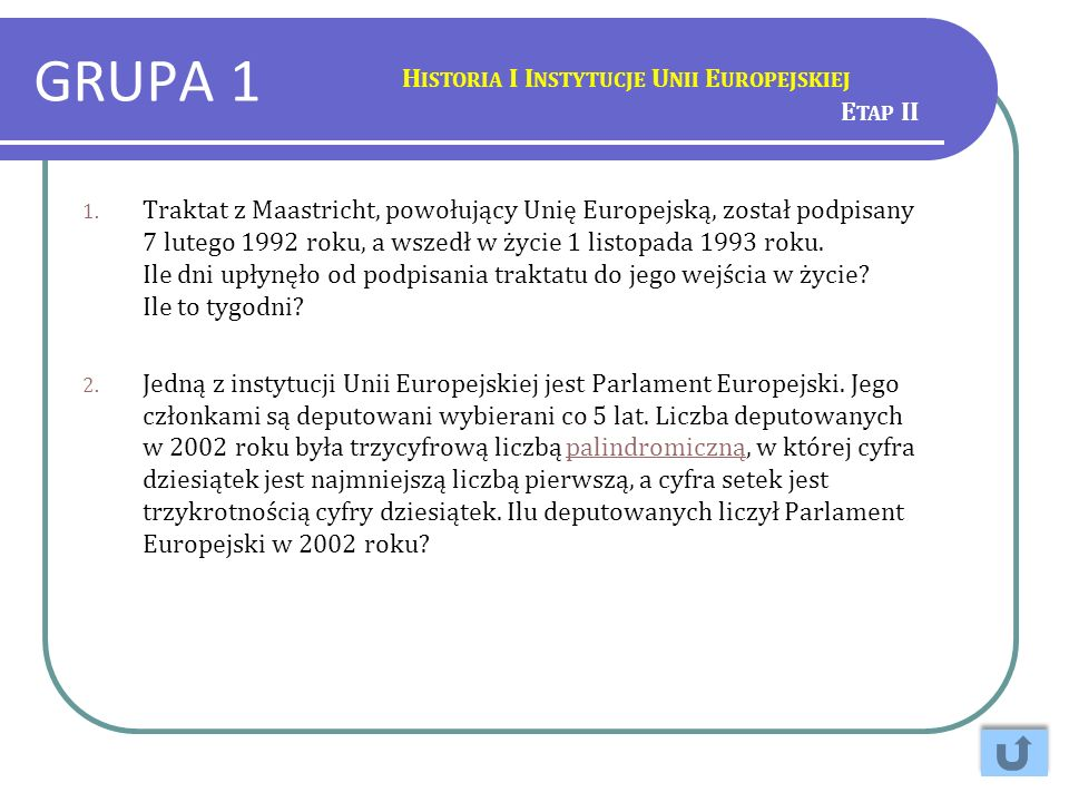 GRUPA 1 Historia I Instytucje Unii Europejskiej Etap II