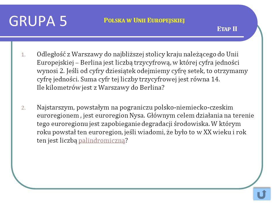 GRUPA 5 Polska w Unii Europejskiej Etap II