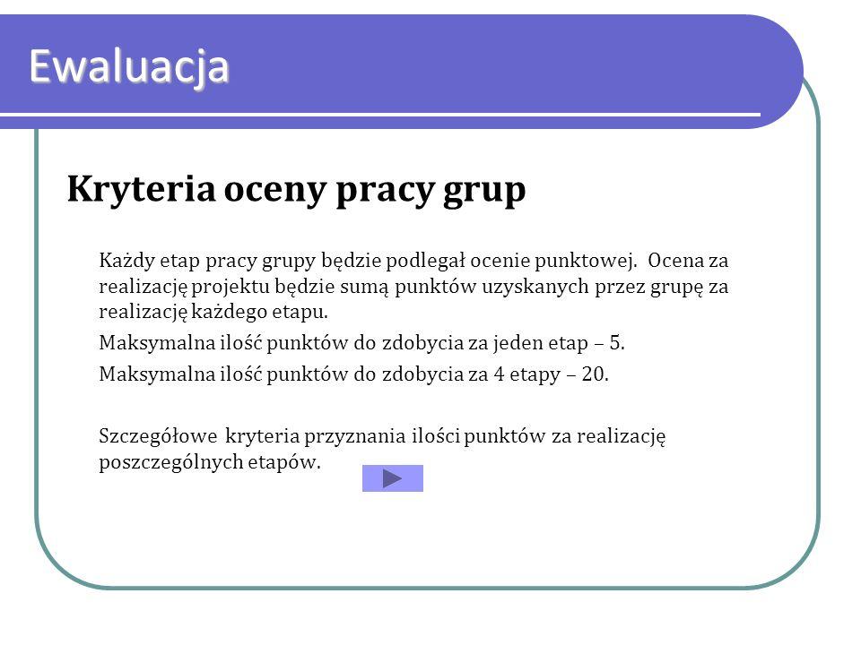 Ewaluacja Kryteria oceny pracy grup