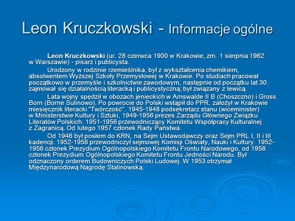 Leon Kruczkowski - Informacje ogólne