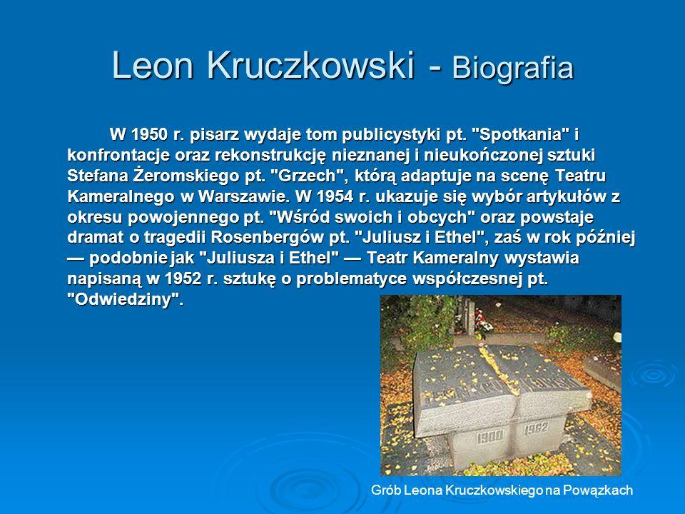 Leon Kruczkowski - Biografia