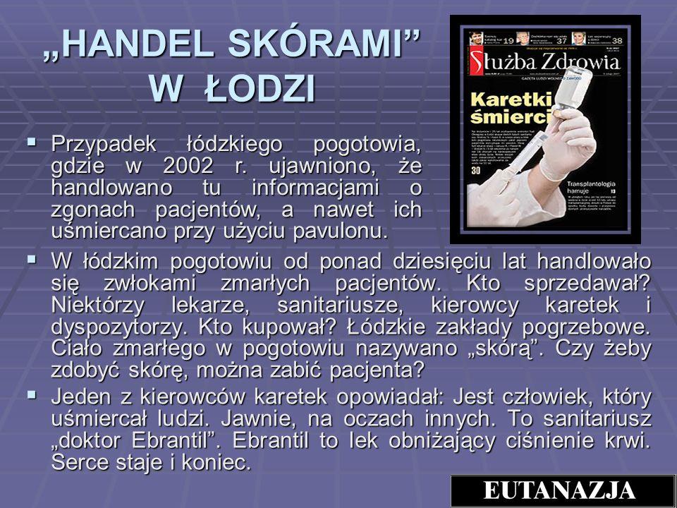 """""""HANDEL SKÓRAMI W ŁODZI"""