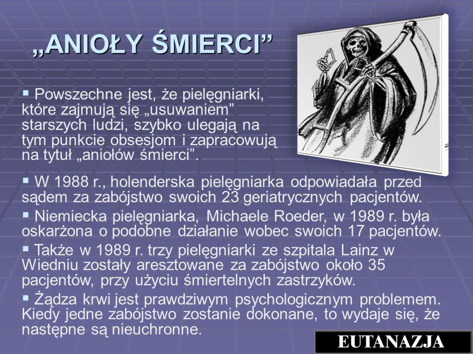 """""""ANIOŁY ŚMIERCI"""