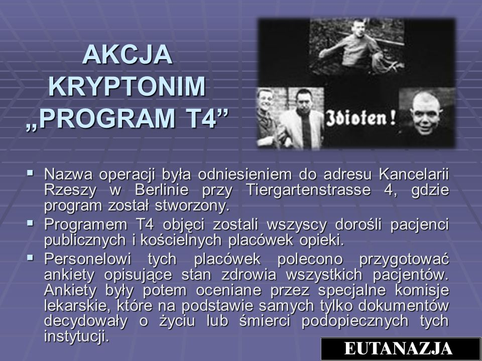 "AKCJA KRYPTONIM ""PROGRAM T4"