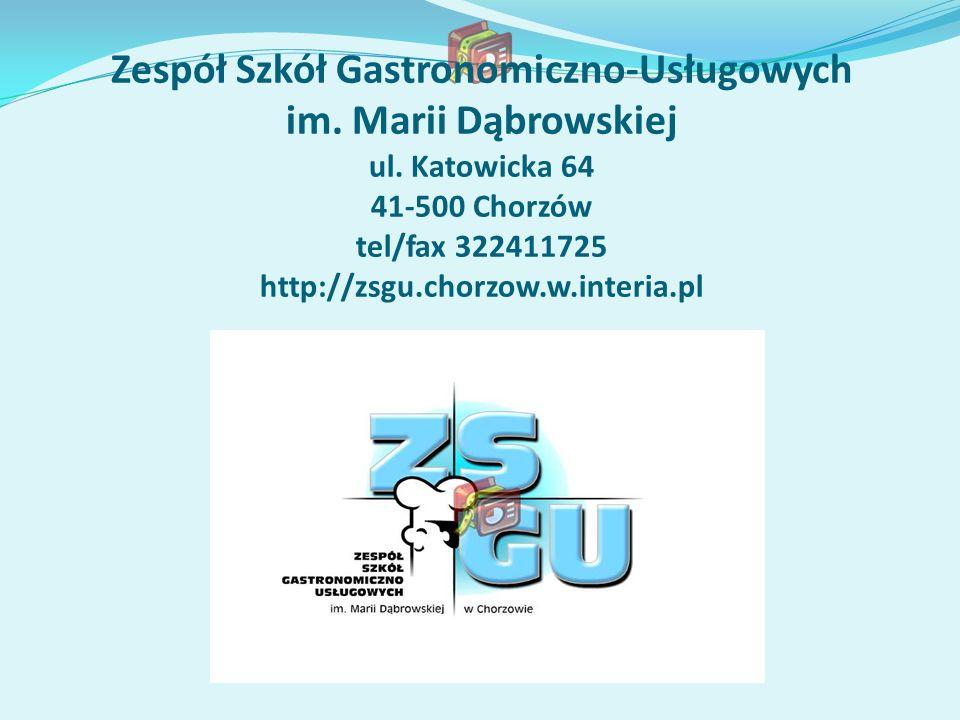 Zespół Szkół Gastronomiczno-Usługowych im. Marii Dąbrowskiej ul
