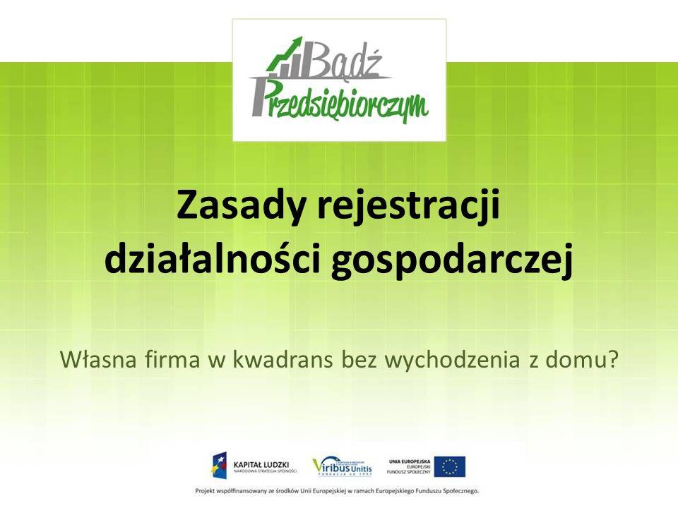 Zasady rejestracji działalności gospodarczej
