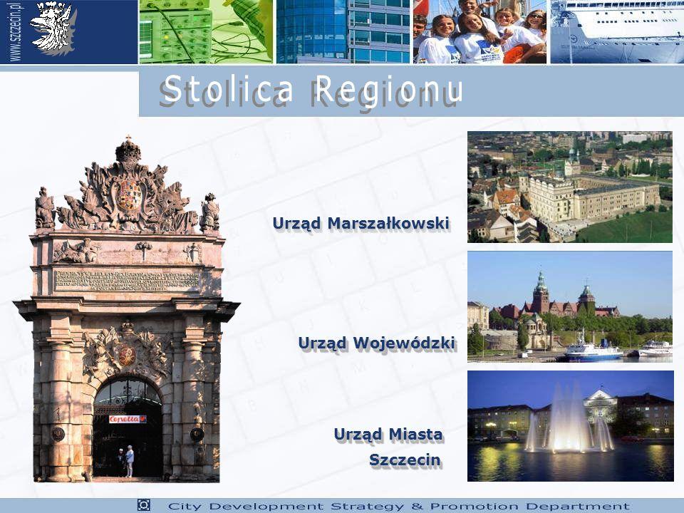 Stolica Regionu Urząd Marszałkowski Urząd Wojewódzki Urząd Miasta