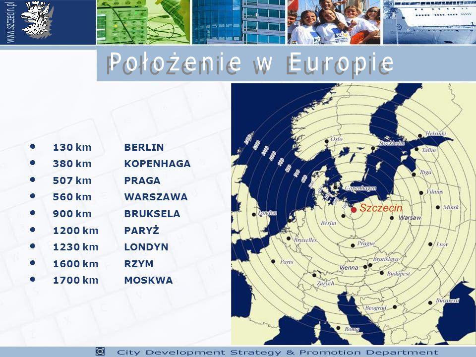 Położenie w Europie 130 km BERLIN 380 km KOPENHAGA 507 km PRAGA