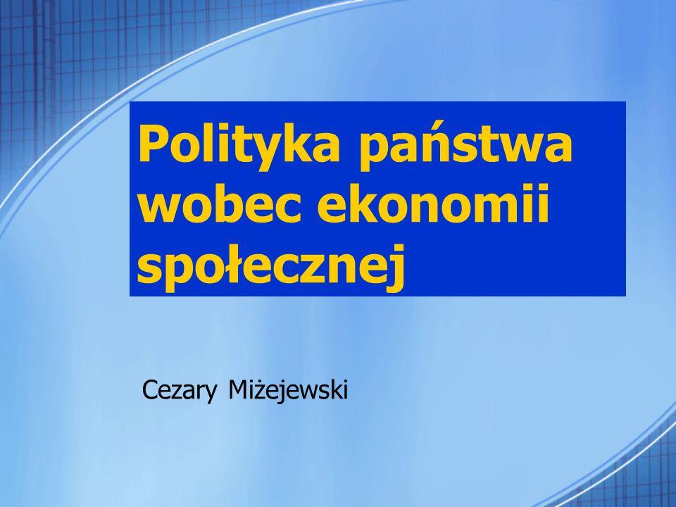 Polityka państwa wobec ekonomii społecznej