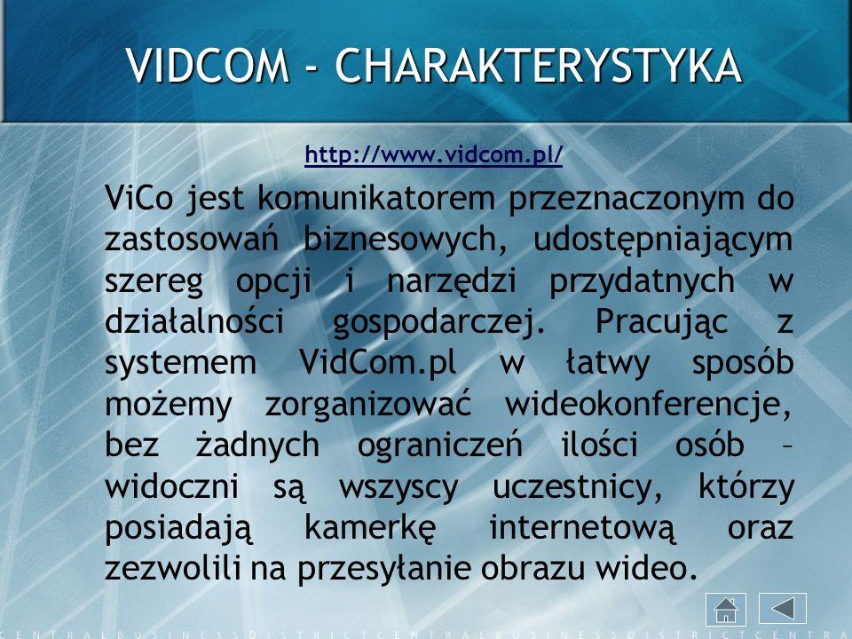 VIDCOM - CHARAKTERYSTYKA