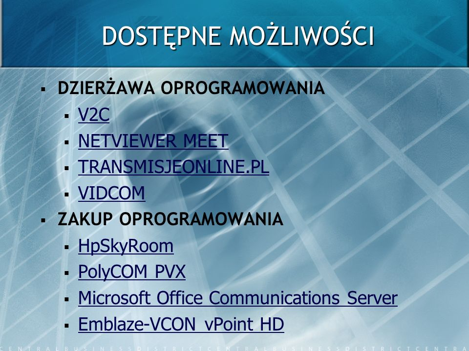DOSTĘPNE MOŻLIWOŚCI DZIERŻAWA OPROGRAMOWANIA V2C NETVIEWER MEET