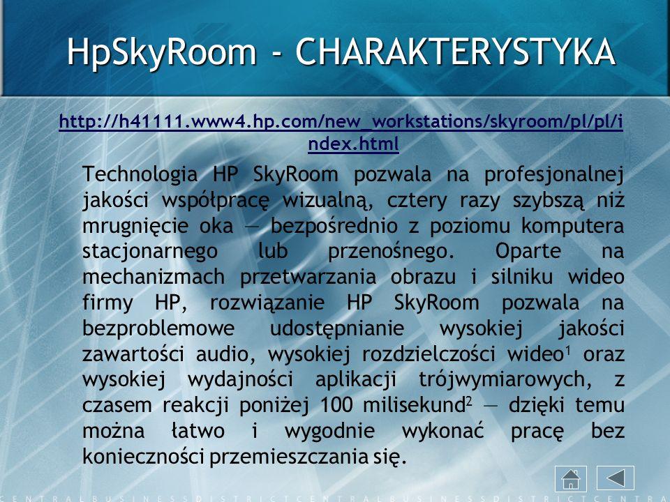 HpSkyRoom - CHARAKTERYSTYKA