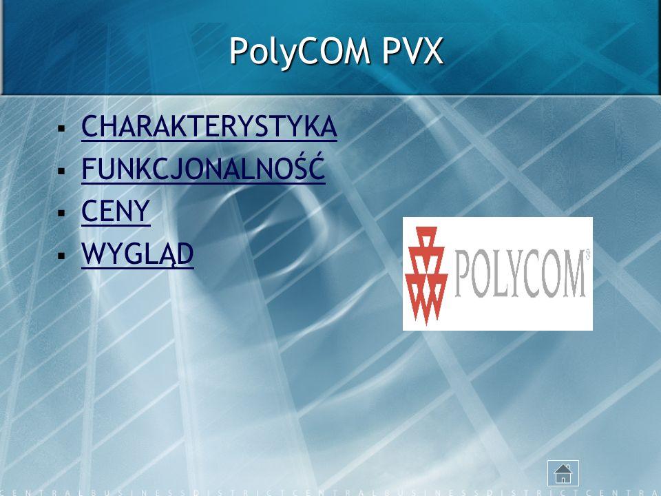 PolyCOM PVX CHARAKTERYSTYKA FUNKCJONALNOŚĆ CENY WYGLĄD