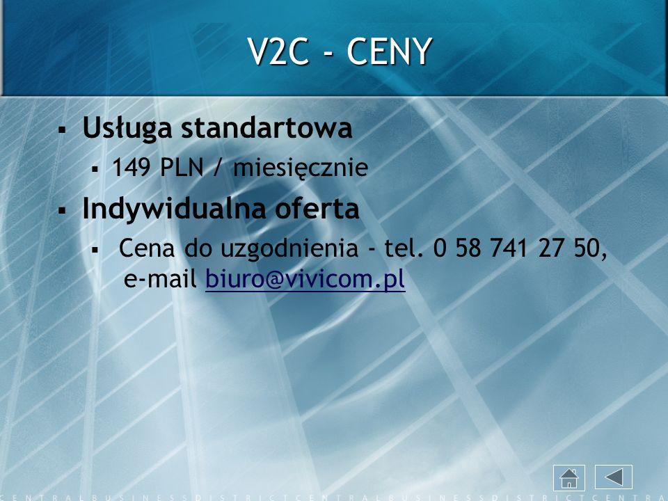 V2C - CENY Usługa standartowa Indywidualna oferta