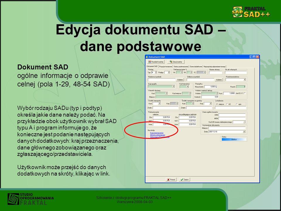 Edycja dokumentu SAD – dane podstawowe