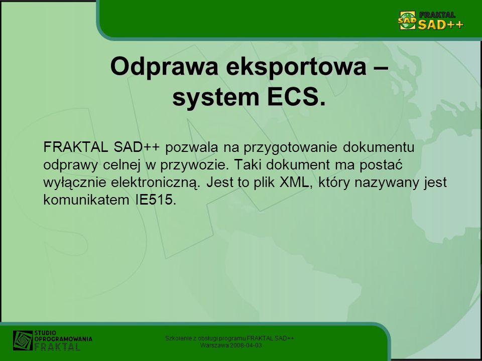 Odprawa eksportowa – system ECS.