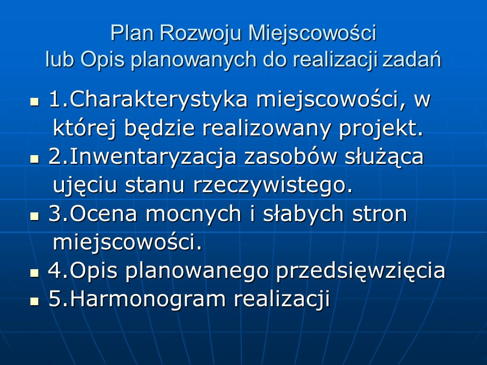 Plan Rozwoju Miejscowości lub Opis planowanych do realizacji zadań