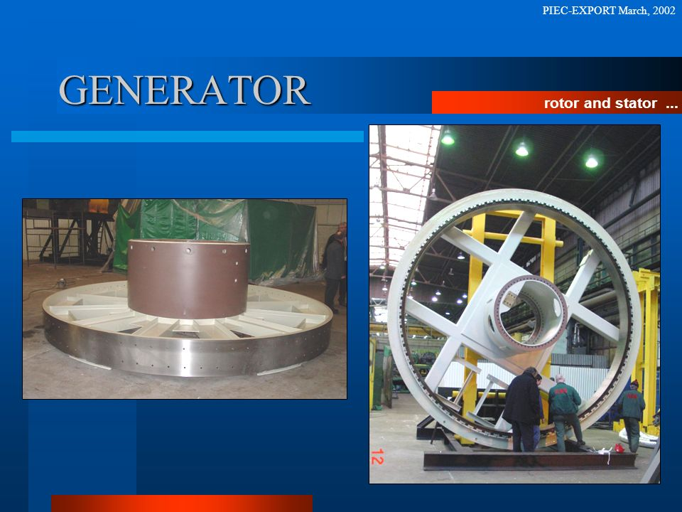 PIEC-EXPORT March, 2002 GENERATOR rotor and stator ...
