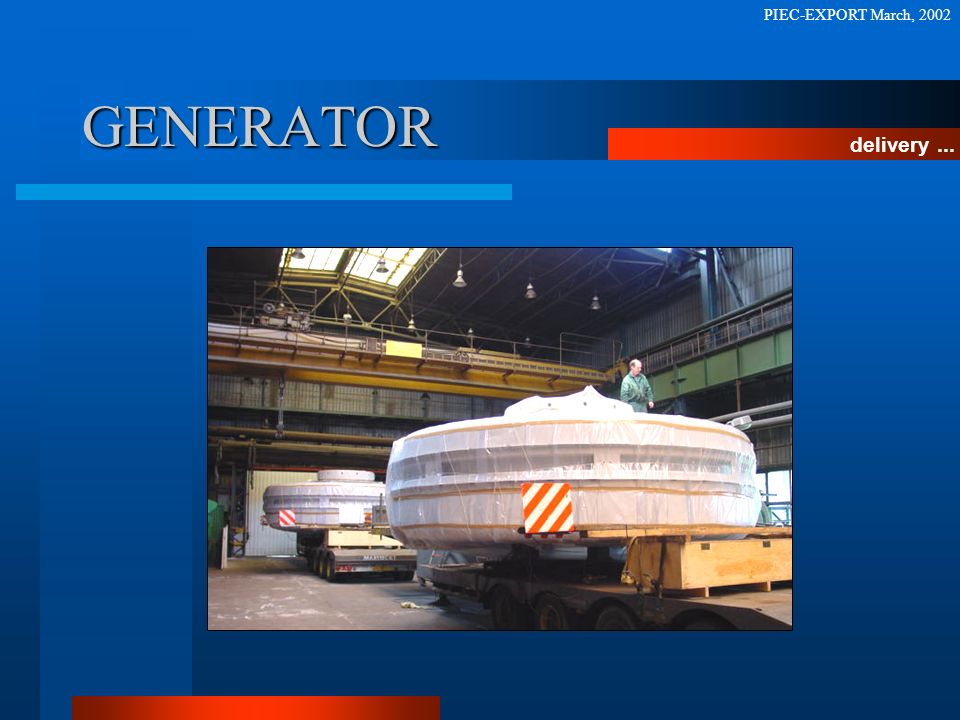 PIEC-EXPORT March, 2002 GENERATOR delivery ...