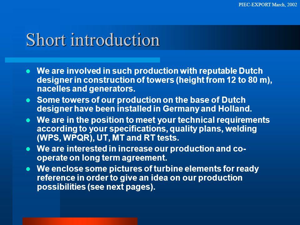 PIEC-EXPORT March, 2002 Short introduction.