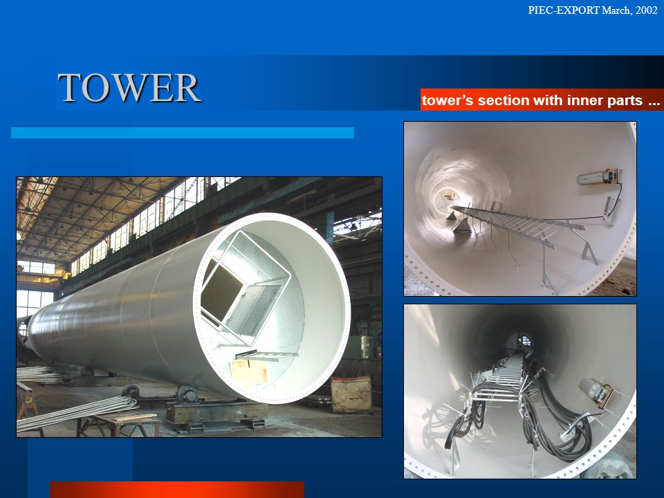 PIEC-EXPORT March, 2002 TOWER tower's section with inner parts ...