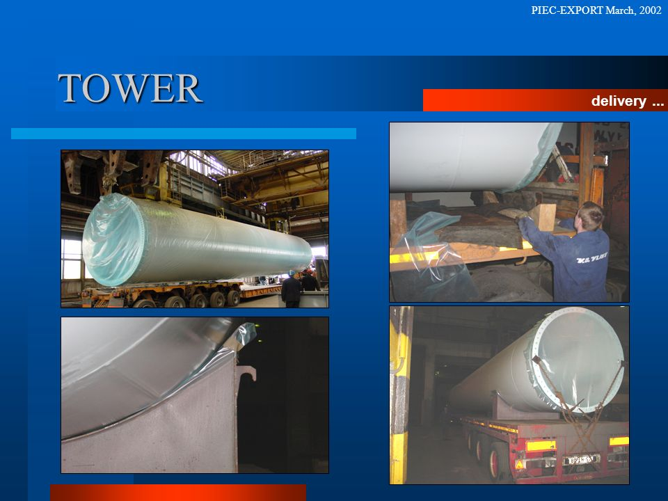 PIEC-EXPORT March, 2002 TOWER delivery ...