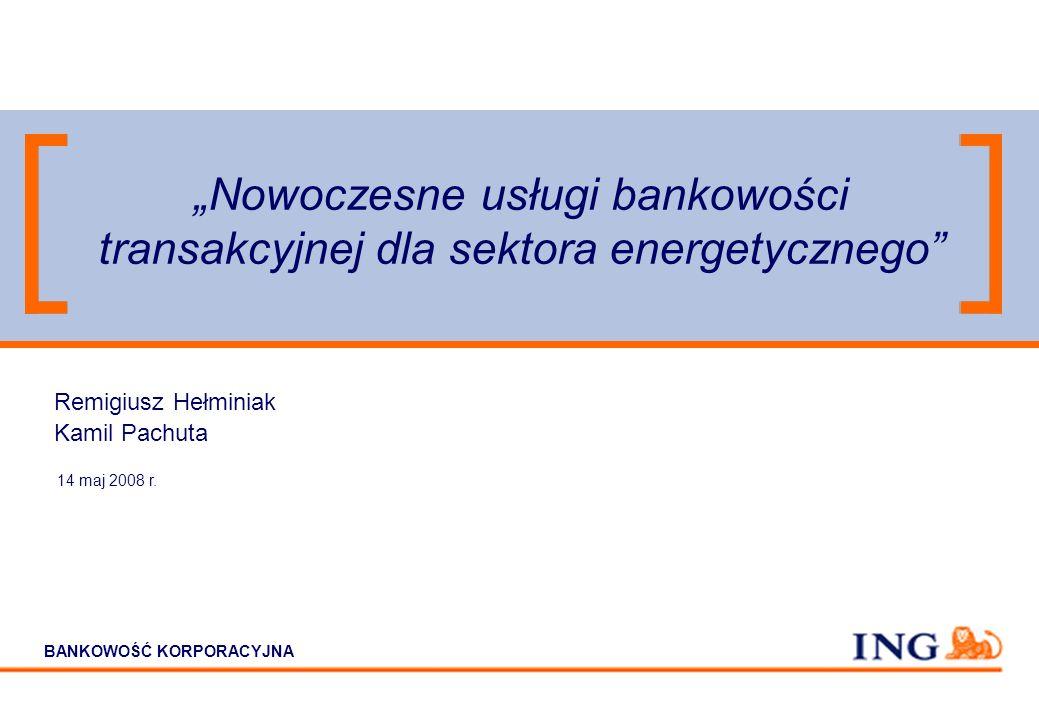 """""""Nowoczesne usługi bankowości transakcyjnej dla sektora energetycznego"""