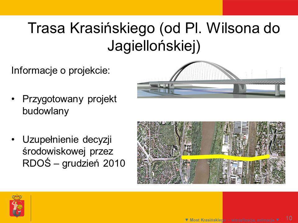 Trasa Krasińskiego (od Pl. Wilsona do Jagiellońskiej)