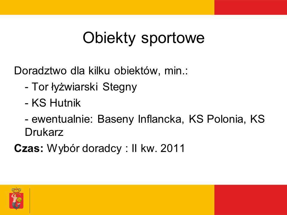 Obiekty sportowe Doradztwo dla kilku obiektów, min.: