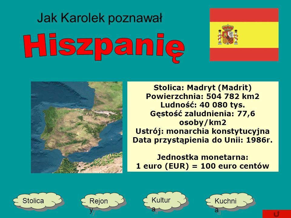 Jak Karolek poznawał Hiszpanię Stolica: Madryt (Madrit)