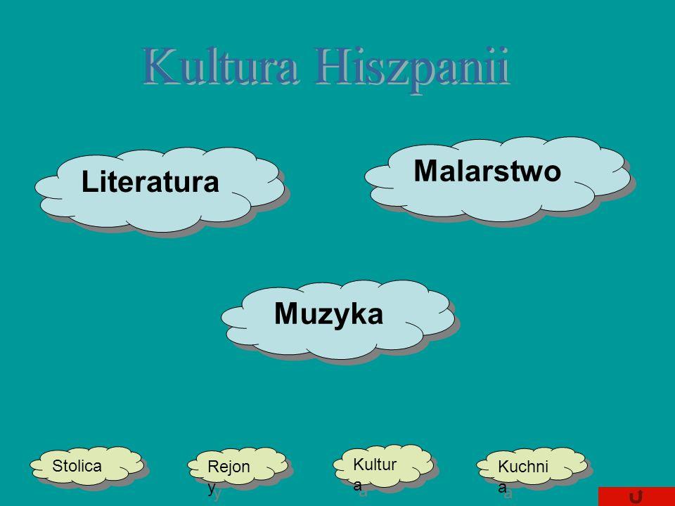 Kultura Hiszpanii Malarstwo Literatura Muzyka Stolica Kultura Rejony