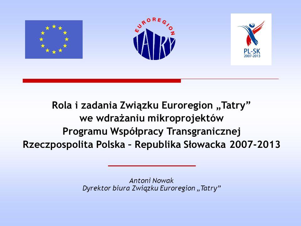 """Rola i zadania Związku Euroregion """"Tatry we wdrażaniu mikroprojektów"""
