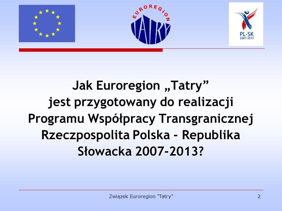"""Jak Euroregion """"Tatry jest przygotowany do realizacji"""