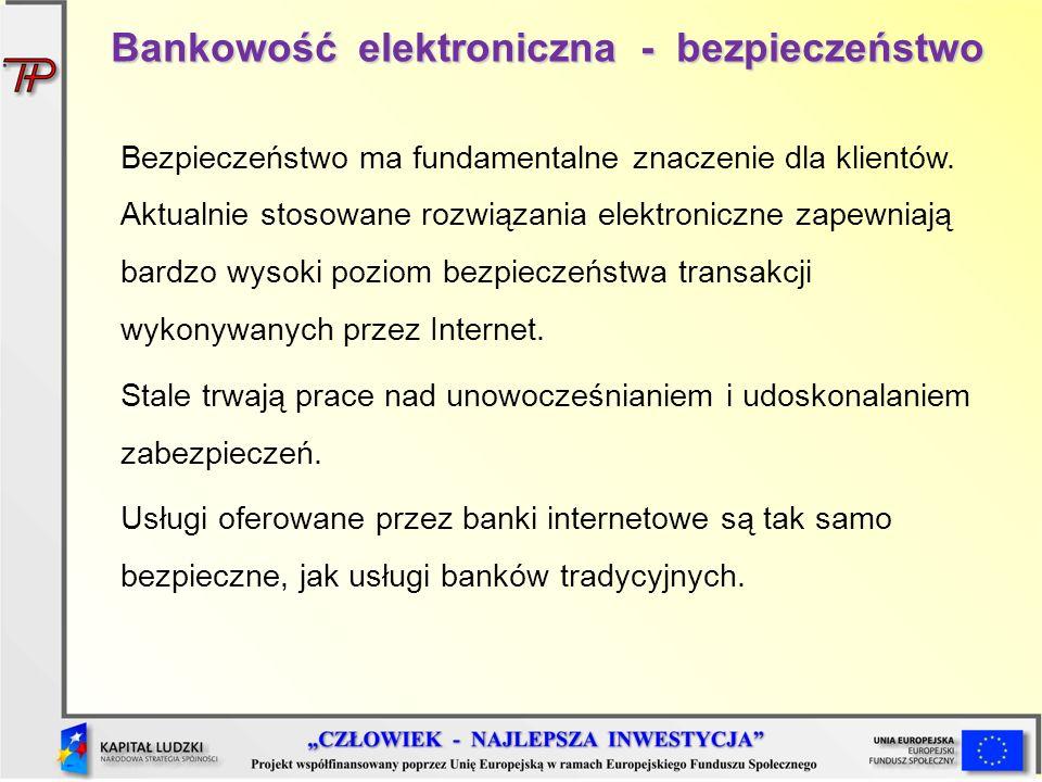Bankowość elektroniczna - bezpieczeństwo