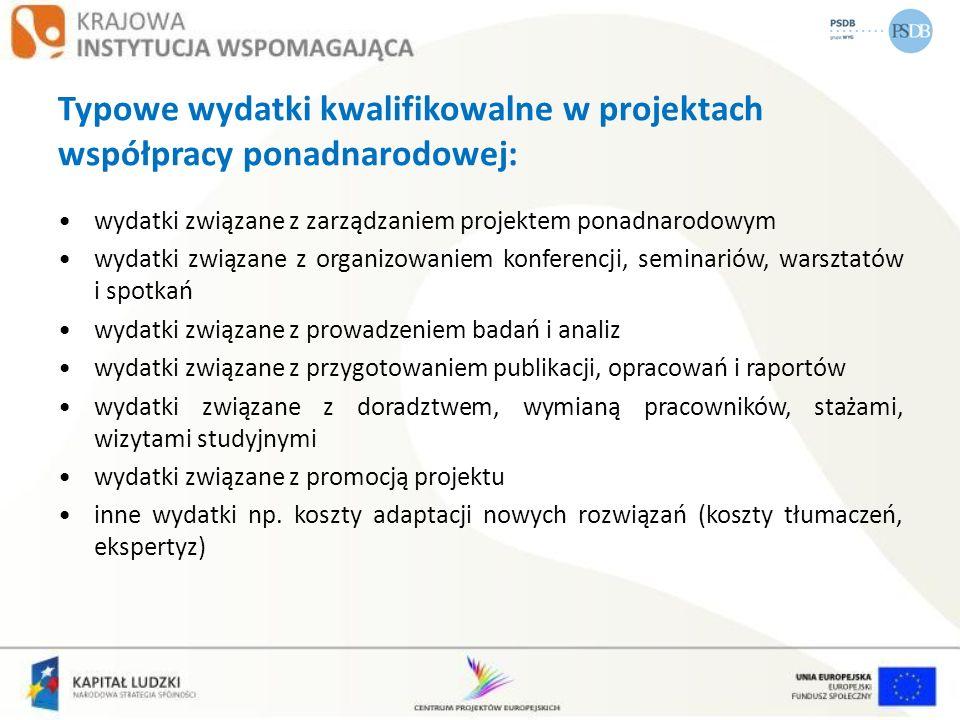 Typowe wydatki kwalifikowalne w projektach współpracy ponadnarodowej:
