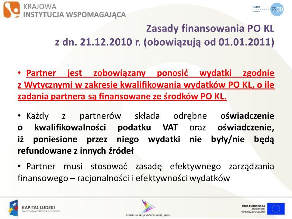 Zasady finansowania PO KL z dn. 21. 12. 2010 r. (obowiązują od 01. 01