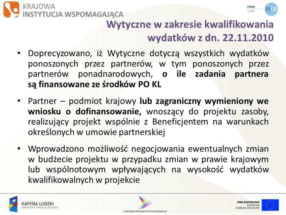 Wytyczne w zakresie kwalifikowania wydatków z dn. 22.11.2010